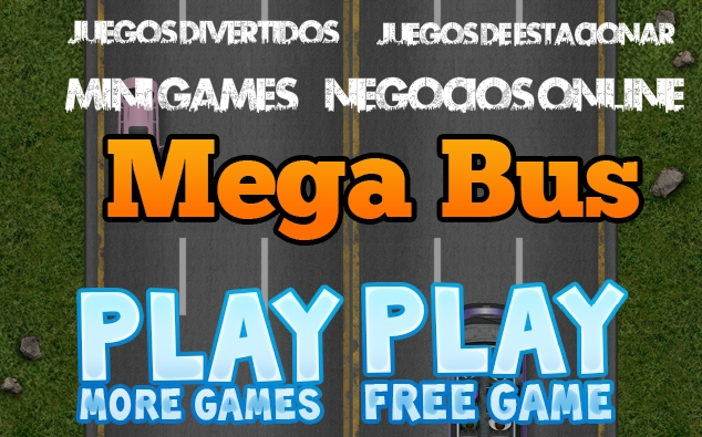 Play Racing: Mega Bus Now - Click Here!!!
